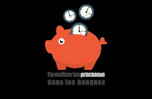 formaliser les processus en banque