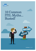 ITSM tools 10 Common ITIL Myths Busted | IT Service Delivery | EasyVista